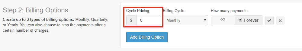 Enter the membership price details. First, the cycle pricing (in dollars) which will determine how much a customer pays