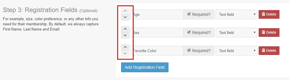 In the Step 3 section, select the up and down arrows to the very left of the registration field names to move them up or down and change the order they are displayed (from top to bottom)