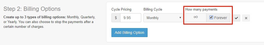 On the same line, to the right of the billing cycle, you can enter in how many payments a customer will make for the plan