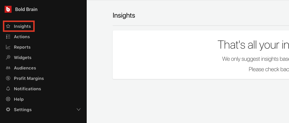 From the side navigation bar, select Insights