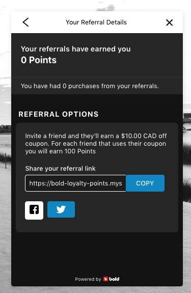 Picture shows a referral widget appearing on a storefront from a customer's perspective, displaying that 0 points have been earned from referrals, and a custom link to share for future referrals