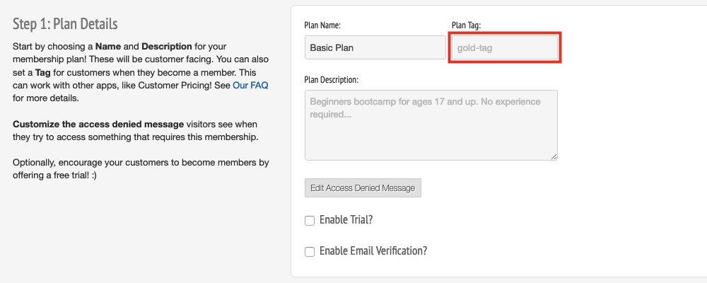 To the right of the Plan Name, enter in a Plan Tag if you want the plan to add a customer tag to individuals on it
