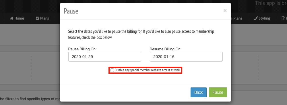 Underneath the pause/resume billing date options, in the middle of the pop-up, you can check Disable Any Special Member Website Access As Well in order to revoke access to your members-only sections