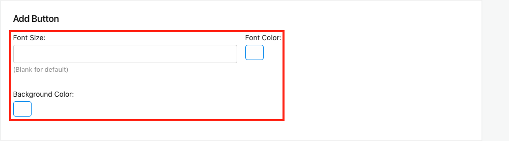 Add Button Font Size, Font Color and Background Color Setting
